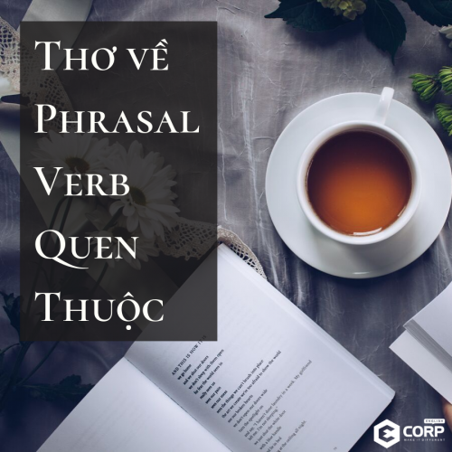 Học phrasal verb (cụm động từ) quen thuộc qua thơ