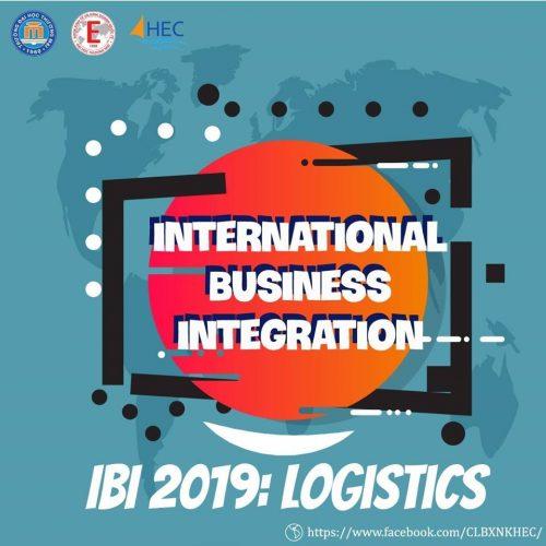 IBI: Logistics 2019 - Cuộc thi của những người trẻ đam Kinh Doanh và Logistics