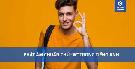 cách phát âm chuẩn chữ w trong tiếng anh