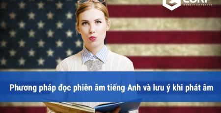 Phương pháp đọc phiên âm tiếng Anh và lưu ý khi phát âm